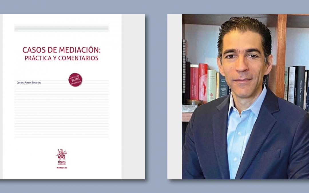 Presentamos el libro Casos de mediación. Práctica y comentarios.